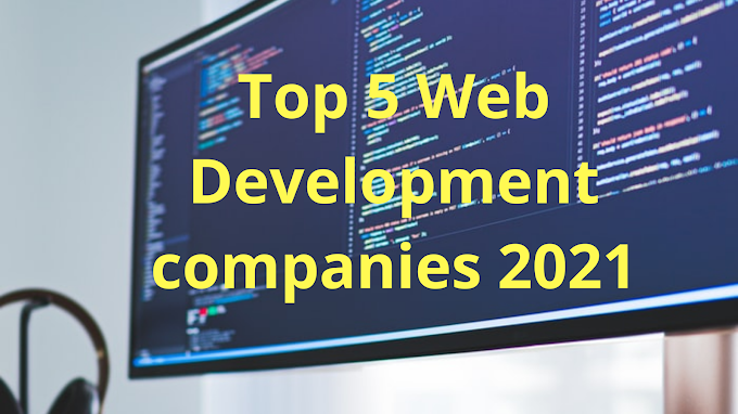 Top 5 Web Development companies 2021 | infocourse