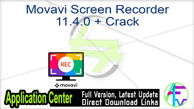 Movavi Screen Recorder 11.4.0 + Crack