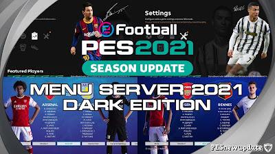 PES 2021 Menu Server 2021 Dark Edition by Hawke, Zlac & SG