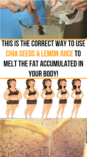 This Is The Correct Way To Use Chia Seeds & Lemon Juice To Melt The Fat Accumulated In Your Body!