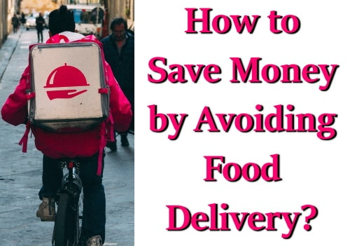 Financial planning by avoiding the cost of food delivery