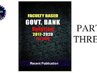 Faculty Based Govt Bank Solution 2017-2020 Part 3 PDF ফাইল