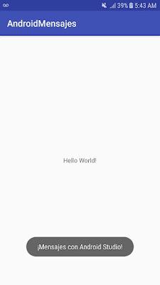 mostrar mensajes en Android Studio