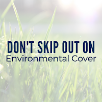 Don't Skip out on Environmental Cover: Debunking Common Myths