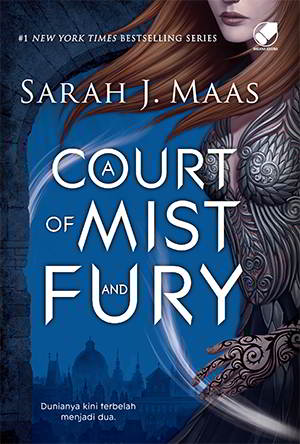 A Court Of Mist And Fury PDF Karya Sarah J. Maas