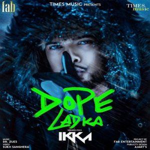 Dope Ladka (2018)