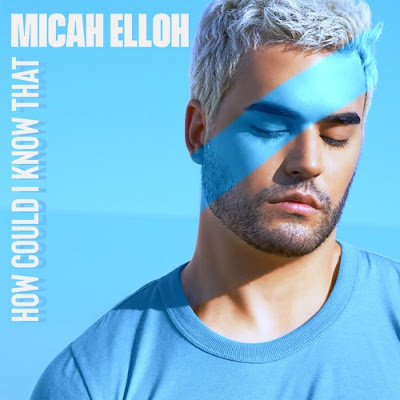"Micah Elloh Unveils New Single ""How Could I Know That"""