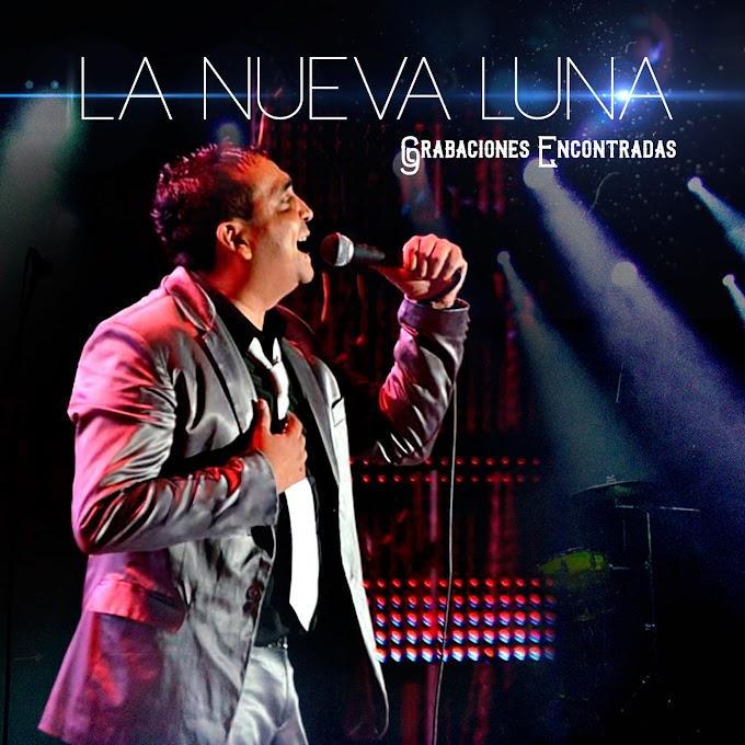 LA NUEVA LUNA - GRABACIONES ENCONTRADAS (CD EXITOS EN VIVO)