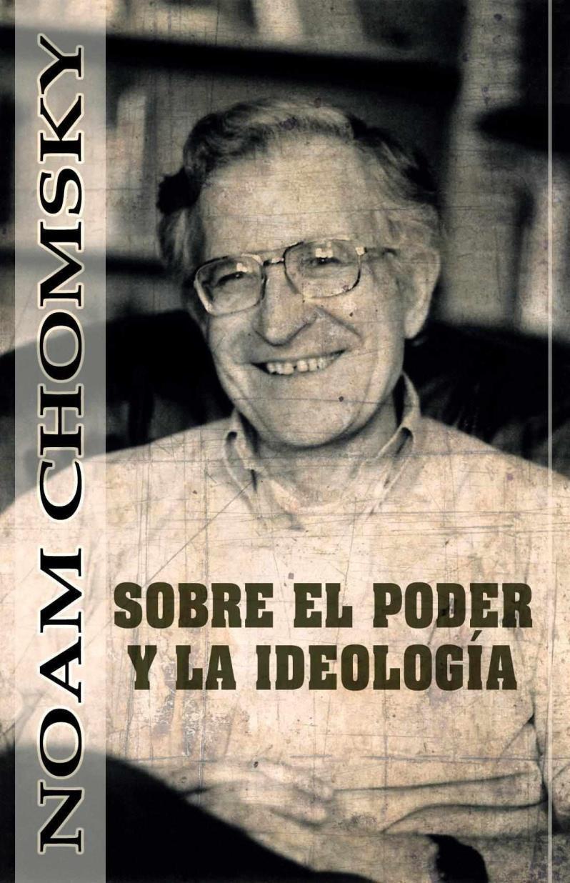 Sobre el poder y la ideología – Noam Chomsky