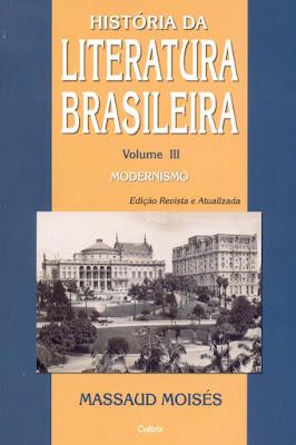 71TQMUUC9YL - 10 Considerações sobre História da Literatura Brasileira, de Massaud Moisés, ou do desvairismo a tendências contemporâneas