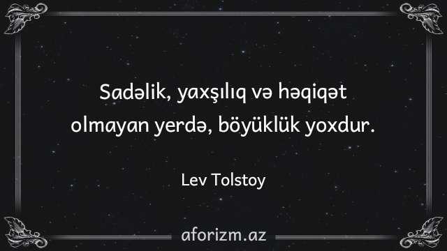 Lev-Tolstoy-sade-insan-yaxsiliq-durustluk-heqiqet-aforizmler