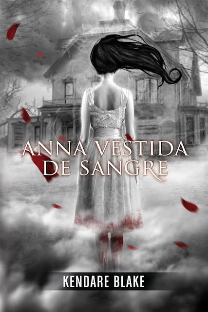Anna vestida de sangre | Anna #1 | Kendare Blake