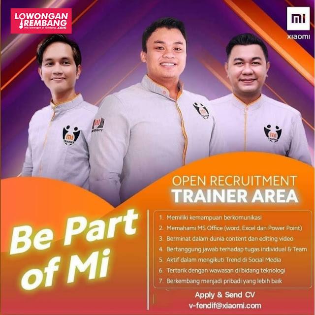 Lowongan Kerja Trainer Xiaomi Area Rembang