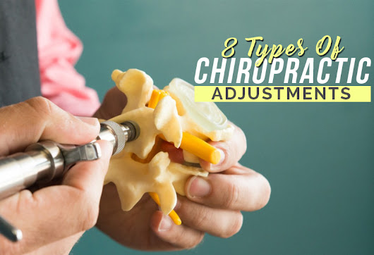 8 Types Of Chiropractic Adjustments