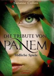 Die Tribute von Panem- Tödliche Spiele, Suzanne Collins