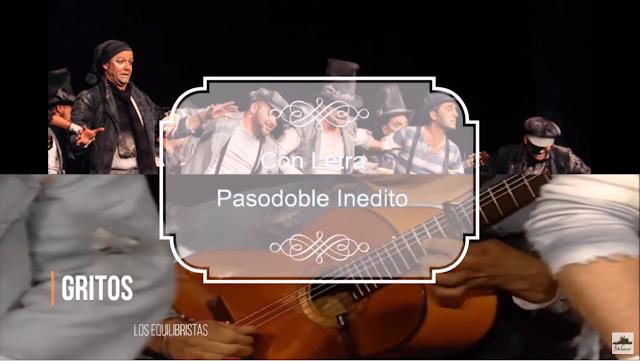 """🗣️Pasodoble Inedito """"Los Equilibristas"""" 😆😄Gritos"""