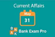 Current Affairs 31st May 2019 | Daily GK Updates