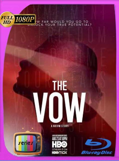 The Vow (2020) Miniserie [09/09] HD [1080p] Latino [GoogleDrive] SilvestreHD
