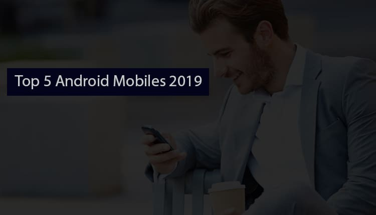 5 Smartphones best deal in India 2019