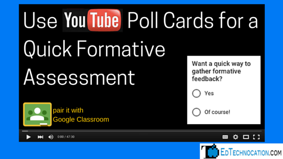 Use YouTube Poll Cards for Quick Formative Assessment by @EdTechnocation | #YouTubeEDU #GoogleEDU