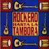 ROQUEROS HASTA LA TAMBORA : Varios artistas (2003)