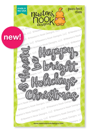 Holiday Greetings Die Set by Newton's Nook Designs #newtonsnook