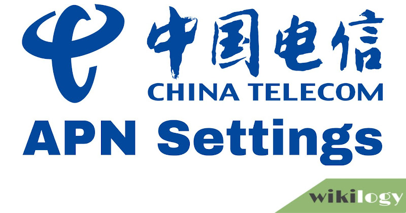 China Telecom APN Settings for Android iPhone