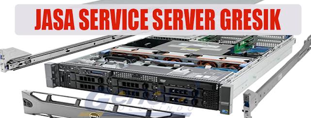 Jasa Service Server Gresik Profesional dan Terpercaya