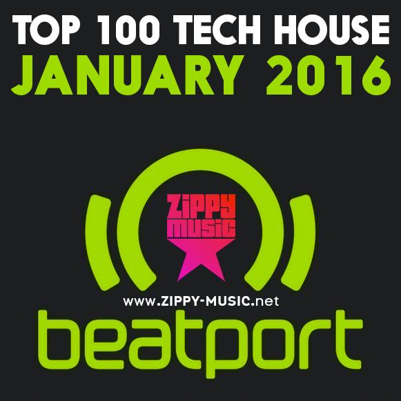 Beatport top 100 tech house january 2016 zippy music for Best tech house music