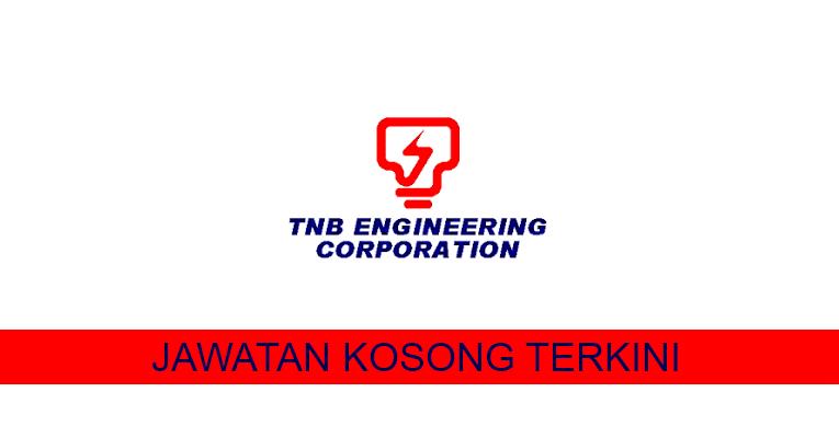 Kekosongan terkini di TNB Engineering Corporation Sdn. Bhd