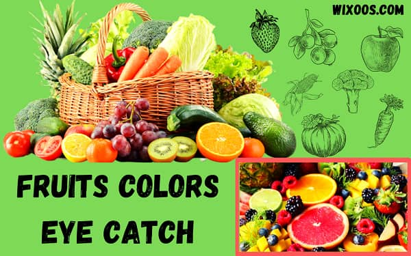 Fruits colors eye catch: factors influencing and sources
