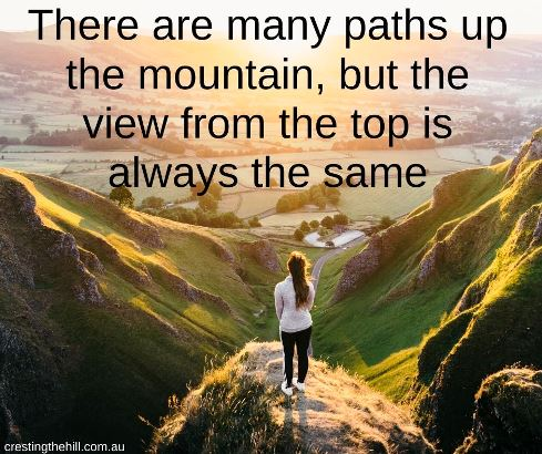 There are many paths up the mountain, but the view from the top is always the same. #lifequotes #inspirationalquotes