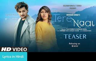 तेरे नाल Tere Naal Lyrics in Hindi | Tulsi Kumar