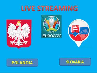 Link Live Streaming Euro Polandia vs Slovakia