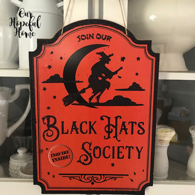 Dollar Tree Halloween Black Hats Society sign