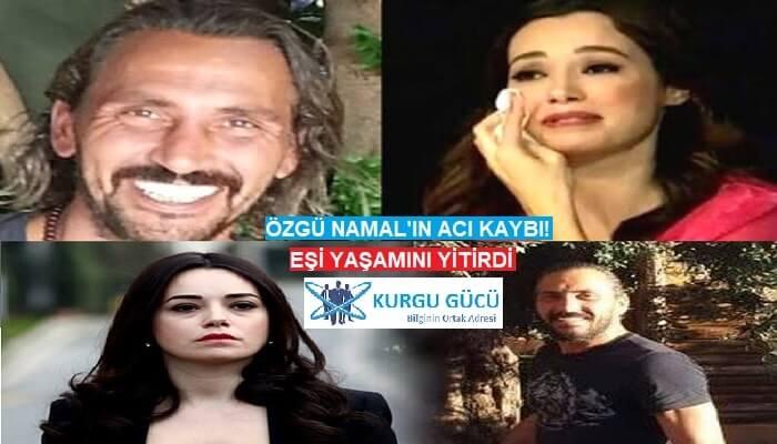 Özgü Namal'ın Eşi Ahmet Serdar Oral Kalp Krizi Geçirerek Yaşamını Yitirdi