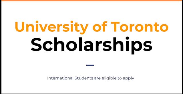 منحة جامعة تورنتو (كندا) 2021 للطلاب الدوليين