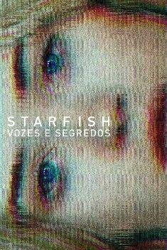 Starfish: Vozes e Segredos