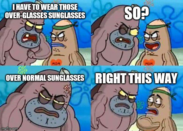 How I wear sunglasse
