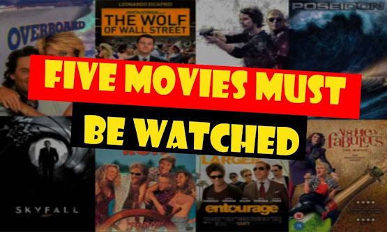Five movies must be watched