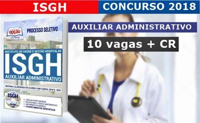 Concurso ISGH-CE 2018 Auxiliar Administrativo