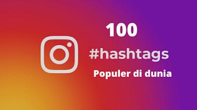 100 Hashtag Instagram Terpopuler Di Dunia