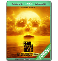 FEAR THE WALKING DEAD S02E07 WEB-DL 1080P HD MKV INGLÉS SUBTITULADO