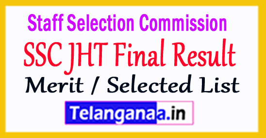 SSC JHT Final Result 2018 Merit / Selected List