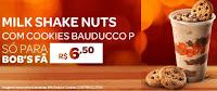Bob's Fã: Milk Shake Nuts com Cookies Bauducco