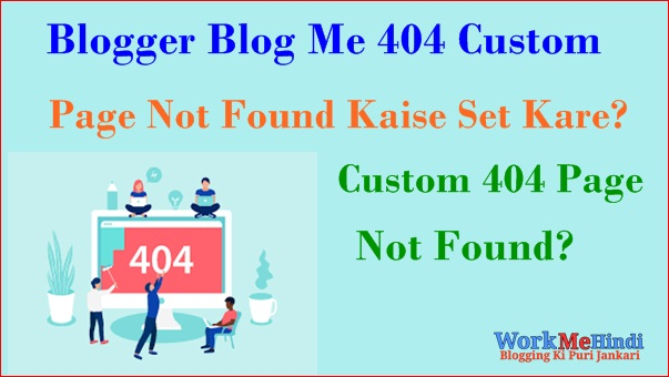 Blogger Blog Me 404 Page Not Found Errors Kaise set Kare hindi me ?