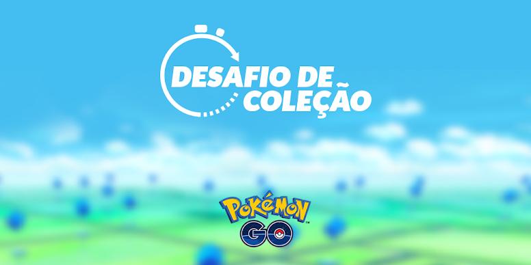 Pokémon GO Desafio de Coleção