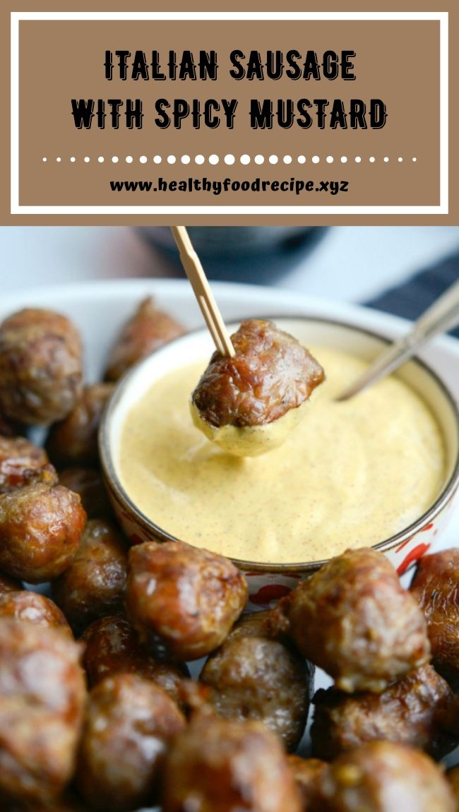 ITALIAN SAUSAGE WITH SPICY MUSTARD
