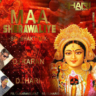MAA+SHERAWALIYE%28SPL+BHAKTI+MIX%29DJ+KARAN+AND+DJ+HARI.mp3