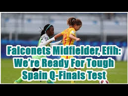 Falconets Midfielder, Efih: We're Ready For Tough Spain Q-Finals Test